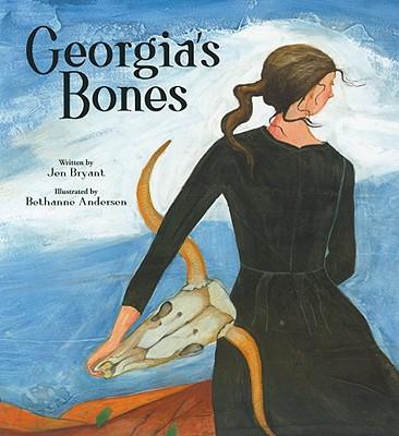 Georgia's Bones By Bryant, Jen/ Anderson, Bethanne (ILT)