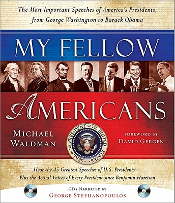 My Fellow Americans By Waldman, Michael (COM)/ Gergen, David (FRW)